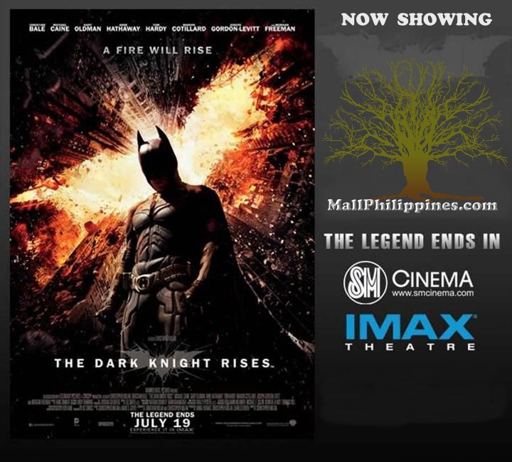 Batman The Dark Knight Rises SM Cinema Now Showing